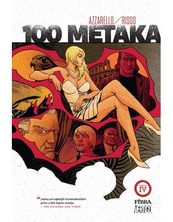 100 METAKA: Knjiga četvrta