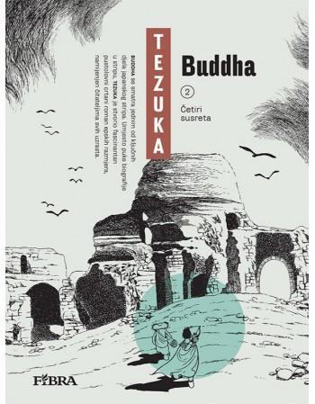 BUDDHA 2: Četiri susreta