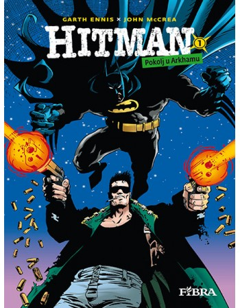 HITMAN 1: Pokolj u Arkhamu