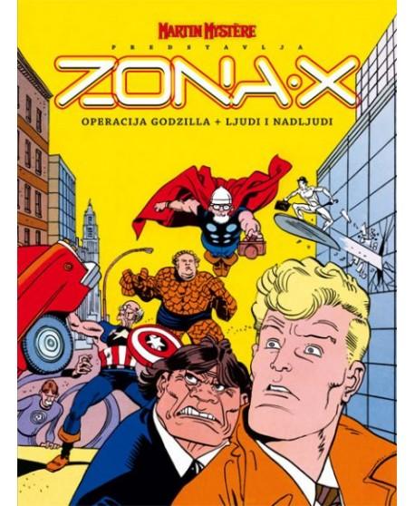 ZONA X 2 : Operacija Godzilla / Ljudi i nadljudi