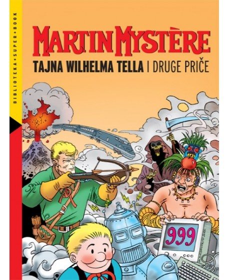 SUPER BOOK 9 : Tajna Wilhelma Tella i druge priče