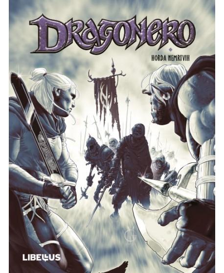 DRAGONERO 9 : Vrata u tamu / Horda nemrtvih / Jelenske pandže