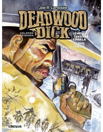 DEADWOOD DICK 2: Između...