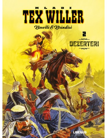 MLADI TEX WILLER 2 : Dezerteri