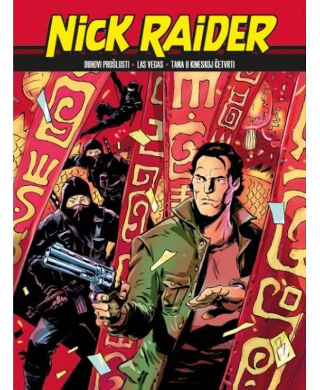 NICK RAIDER 34 : Duhovi prošlosti / Las Vegas / Tama u kineskoj četvrti