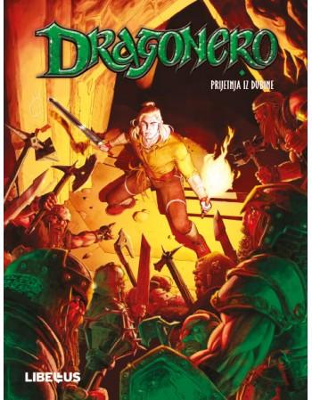 DRAGONERO 4: Prijetnja iz...