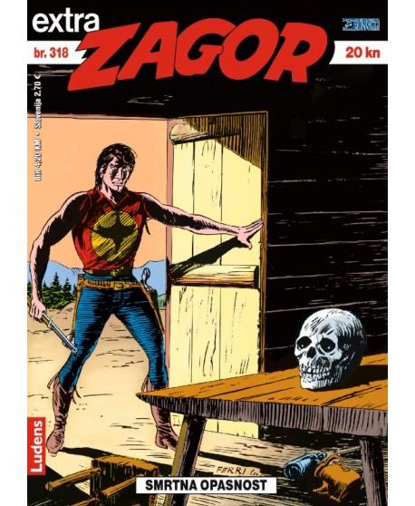 ZAGOR EXTRA 318 : Smrtna opasnost