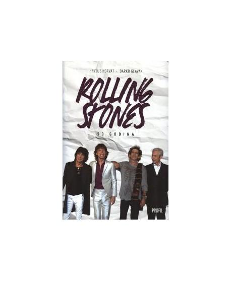HRVOJE HORVAT/DARKO GLAVAN: Rolling Stones 50 godina