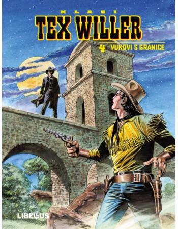 MLADI TEX WILLER 4 : Vukovi...