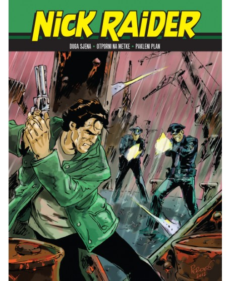 NICK RAIDER 21: Otporni na metke