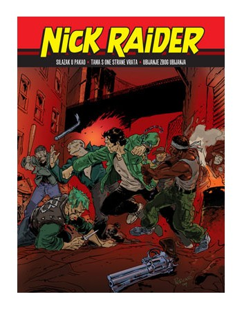 NICK RAIDER 17: Silazak u...