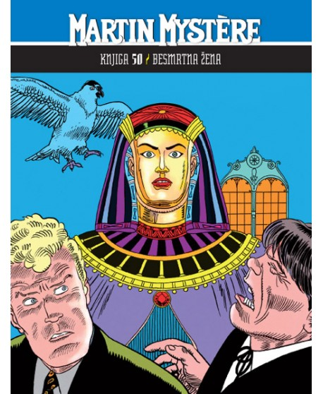 MARTIN MYSTERE 50: Besmrtna žena